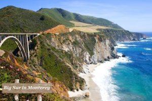 Visit The Big Sur in Monterey